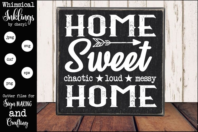 Home Sweet Chaotic Home SVG example image 1