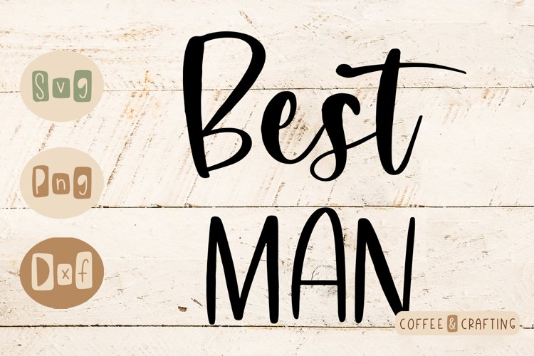 Best man Wedding SVG cut file example image 1