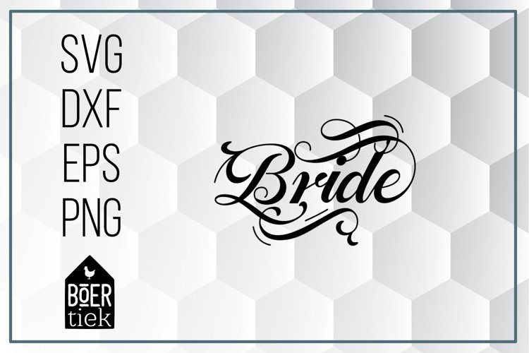 Bride, beautiful lettered word, SVG cutting file