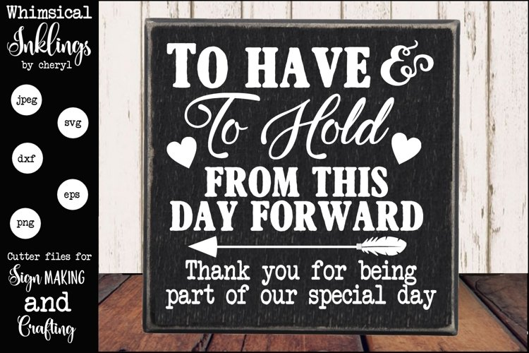 To Have And To Hold Wedding Sign Svg 179057 Svgs Design Bundles