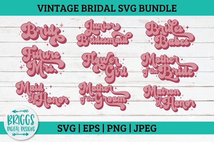 Retro Bridesmaid SVG Bundle  Bride svg, wedding svg, engaged