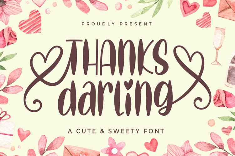 thanks darling - a cute & sweety font example image 1