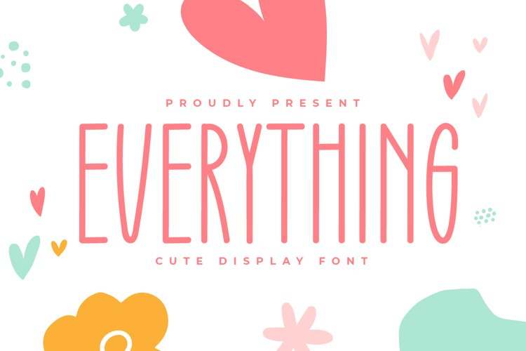 Everything - Cute Display Font example image 1