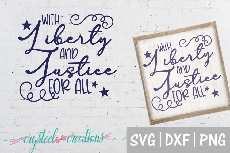 With Liberty and Justice for All SVG, DXF, PNG example image 1