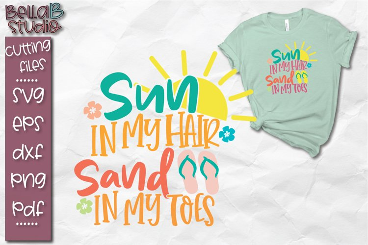Sun in my Hair Sand in my Toes SVG, Summer SVG, Beach SVG example image 1