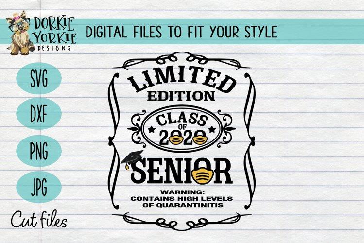 Quarantined Edition Class of 2020 - Senior - Graduation SVG example image 1