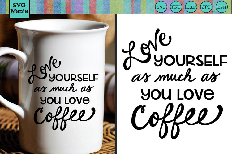 Funny Coffee SVG File, Coffee Saying SVG Files for Cricut example image 1