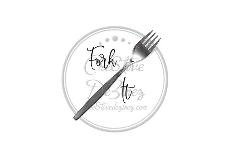 Fork It - Kitchen Pun - Sublimation File