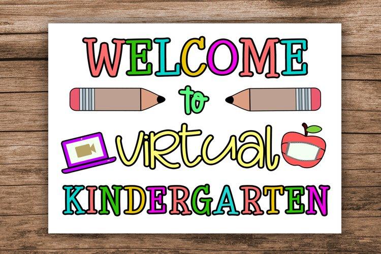 Welcome to Virtual Kindergarten- First Day Kindergarten Sign example image 1