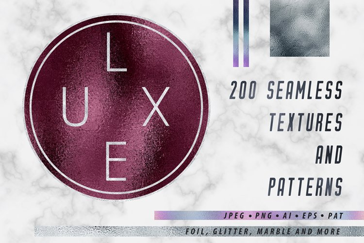 Luxe - 200 Textures and Patterns - Foil, Glitter, Marble