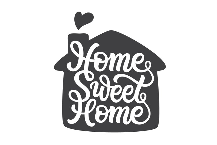 Home Sweet Home. Hand lettering SVG DXF cut file example image 1