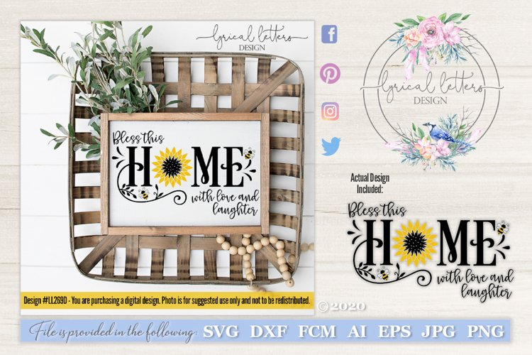 Sunflower and Bee Bless This Home SVG DXD Cut File LL20Apr04