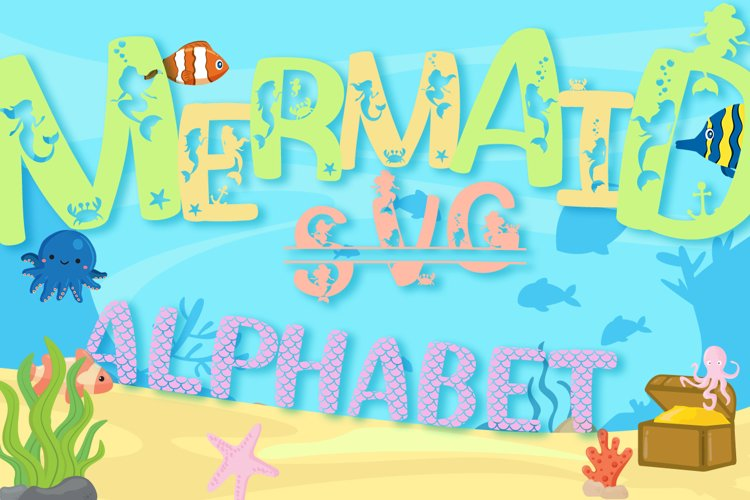 Mermaid Alphabet and Split Letters SVG Cut Files Pack