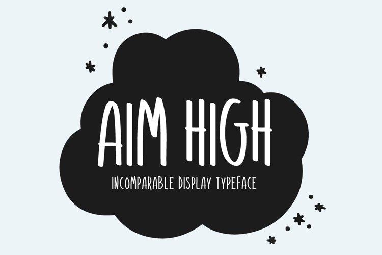 Aim High example image 1