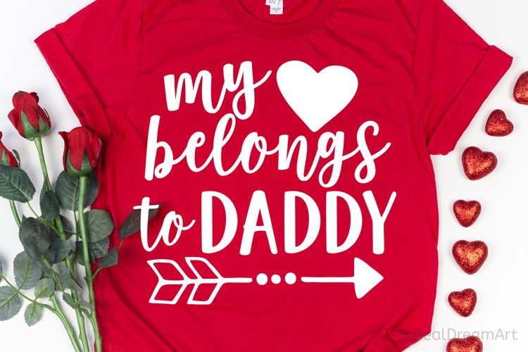 My Heart Belongs to Daddy SVG, DXF, PNG, EPS