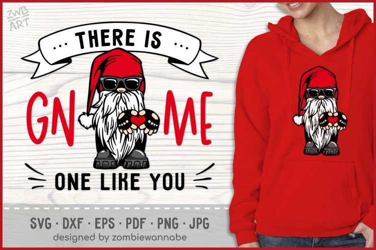 There is GNOME one like you Valentines SVG, Biker Gnome SVG