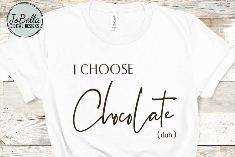 Funny Chocolate SVG, Sublimation PNG & Printable