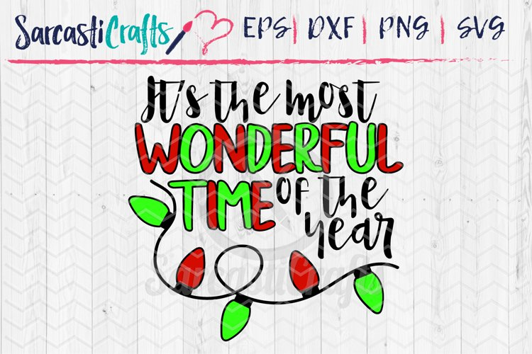 Its the Most Wonderful Time of the Year- SVG PNG EPS DXF