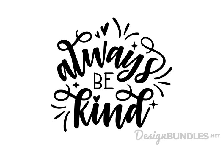 Always Be Kind example
