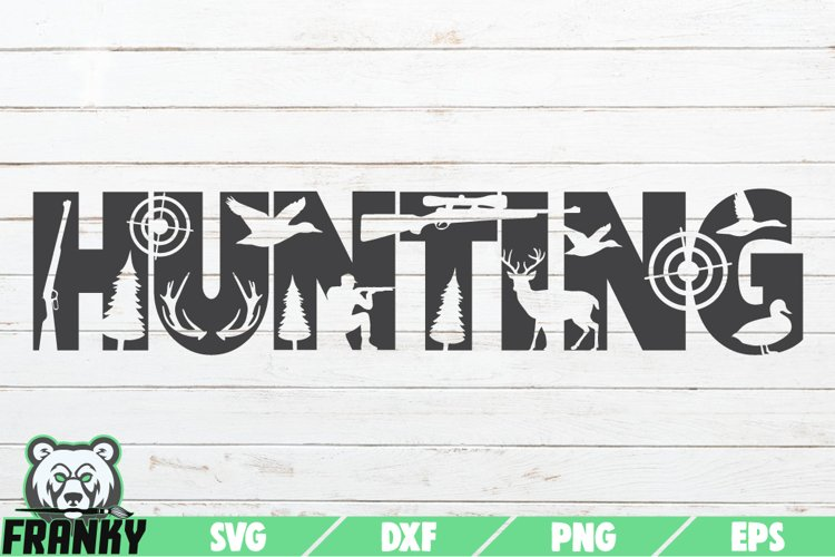 HUNTING SVG  Printable cut file