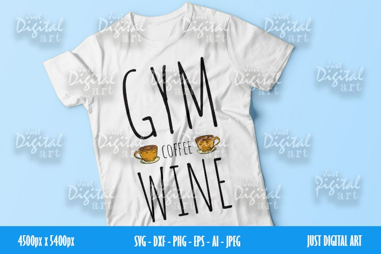 Gym Coffee Wine SVG| PNG | EPS| Coffee| Digital Download example image 1