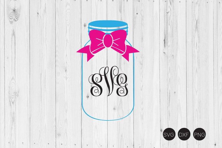 Bow Mason Jar Monogram SVG example image 1
