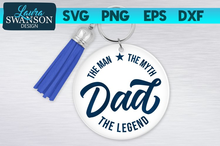 Dad The Man The Myth The Legend SVG | Father's Day SVG example image 1