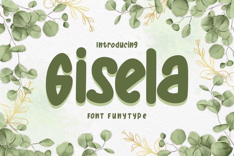 Gisela | Font FunyType example image 1