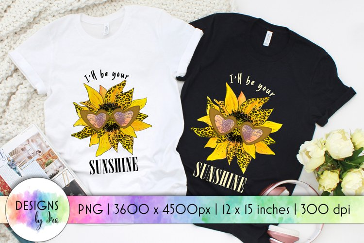 Sunshine Sublimation | Sunflower Sublimation | Quotes