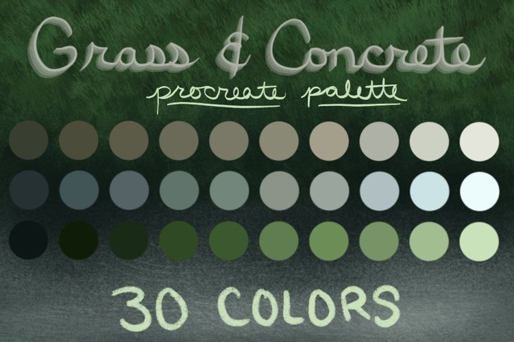 Procreate palette - 30 swatches in grass and concrete colors