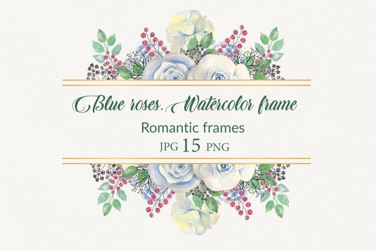 Blue roses.Watercolor frames example image 1