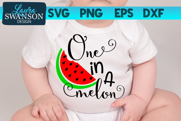 One in a Melon SVG   First Birthday SVG