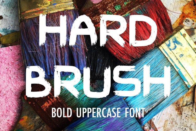 Hard Brush - bold uppercase font example image 1