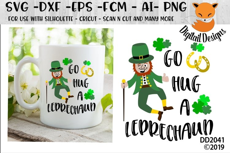 St Patrick's Day Irish Go A Hug A Leprechaun SVG example image 1