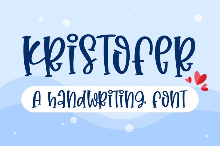Kristofer - A fun handritten font example image 1
