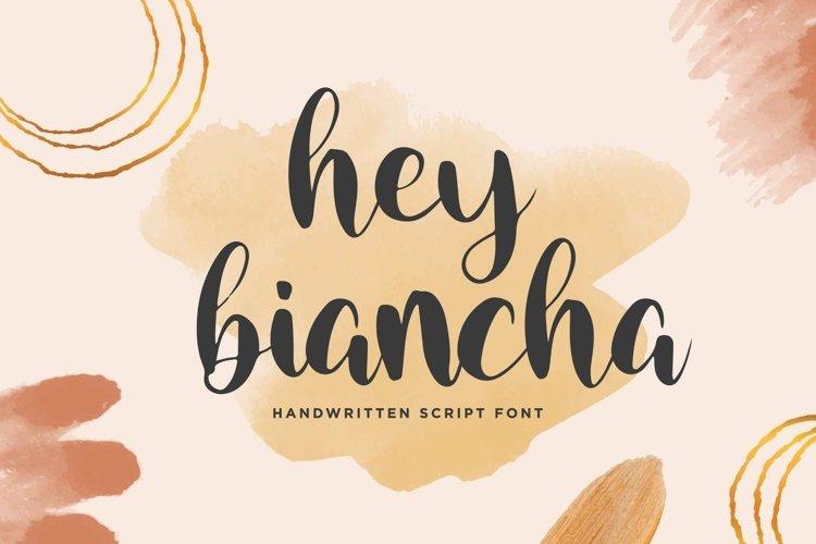 Hey Biancha - Handwritten Script Font