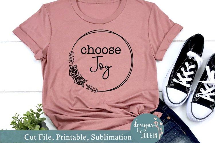 Choose Joy SVG, Sublimation, Printable example image 1