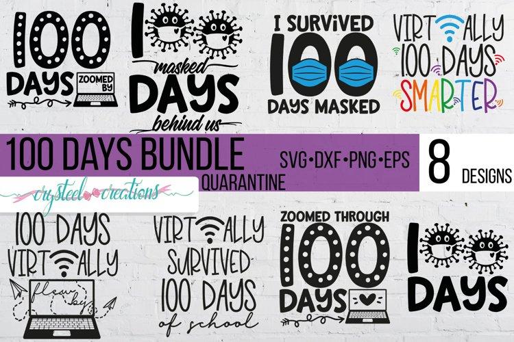 100 Days of School corona virus SVG, PNG, DXF, EPS