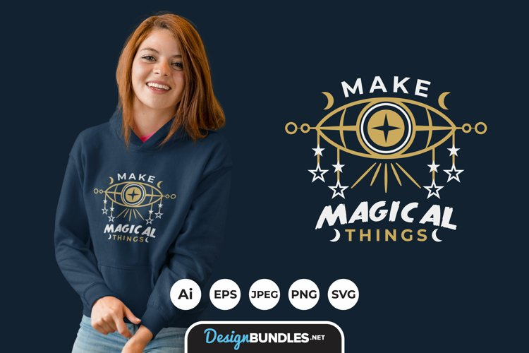 Make Magical Things Hand Drawn Lettering for T-Shirt Design example image 1