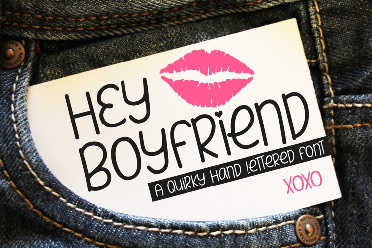 Hey Boyfriend - A Smooth Quirky Hand Lettered Font by DWS