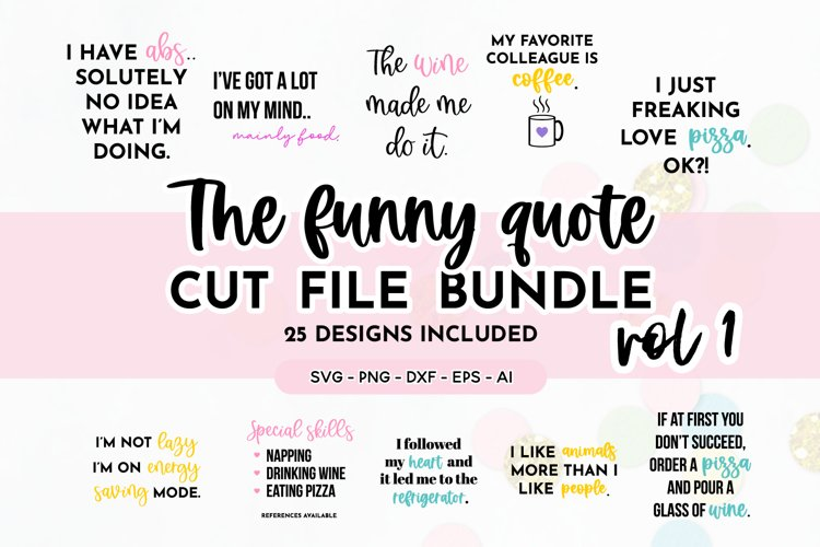Funny Quote SVG Bundle Volume 1 - Colorful Version example image 1