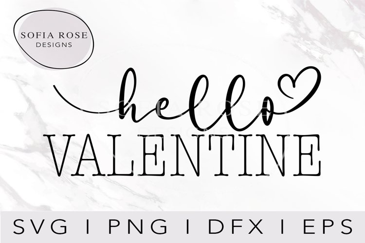 hello Valentine SVG-Valentines SVG-Valentine's Day SVG example image 1