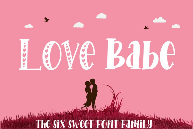Love Babe - The Six Sweet Font Family example image 1