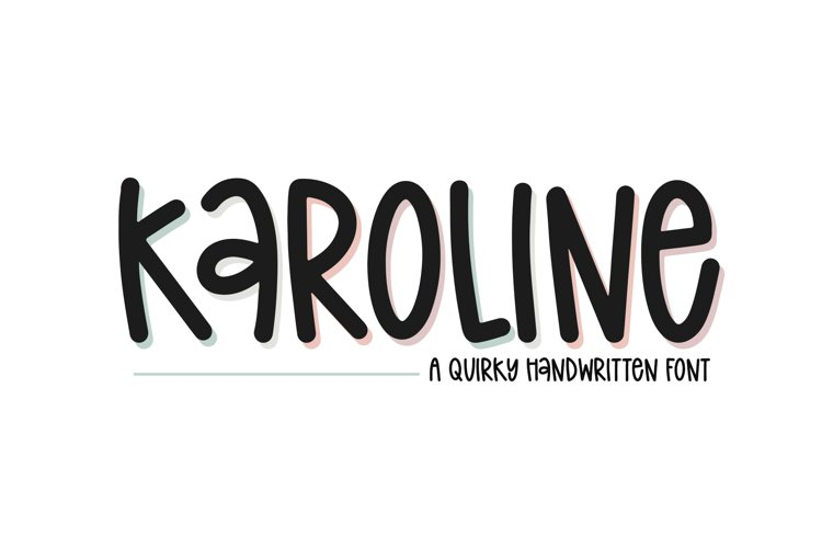 Karoline - A Quirky Handwritten Font example image 1