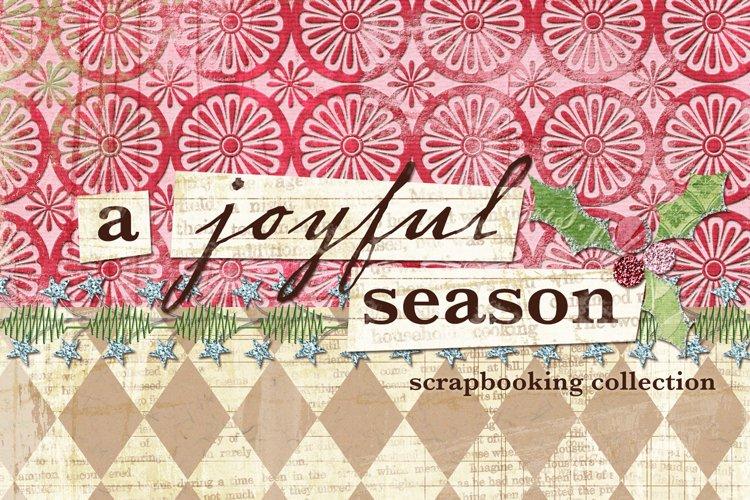 A Joyful Season Scrapbooking Kit and Paper Mini