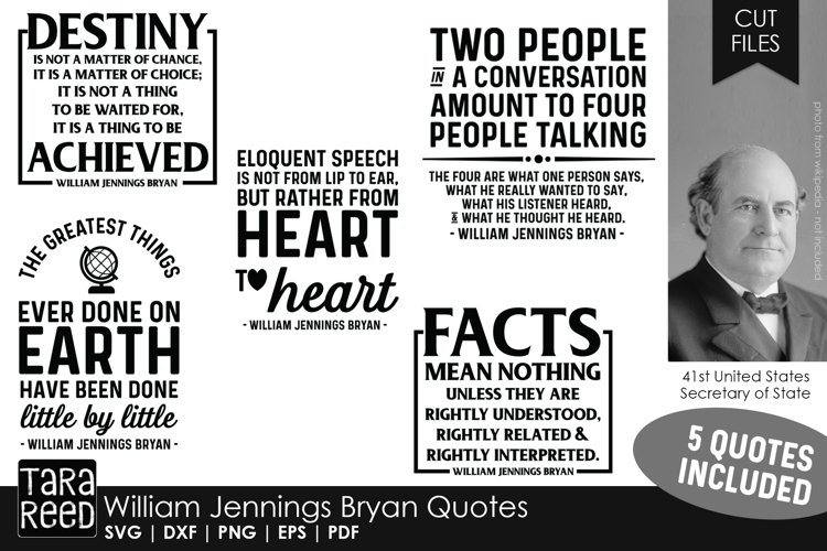 William Jennings Bryan Quotes - SVG and Cut Files