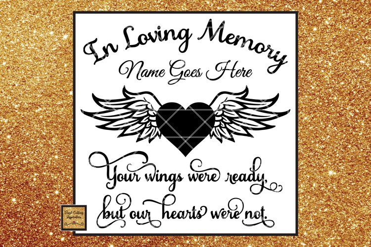 In Loving Memory Svg, Angel Wings Svg, Heart Svg, Sympathy