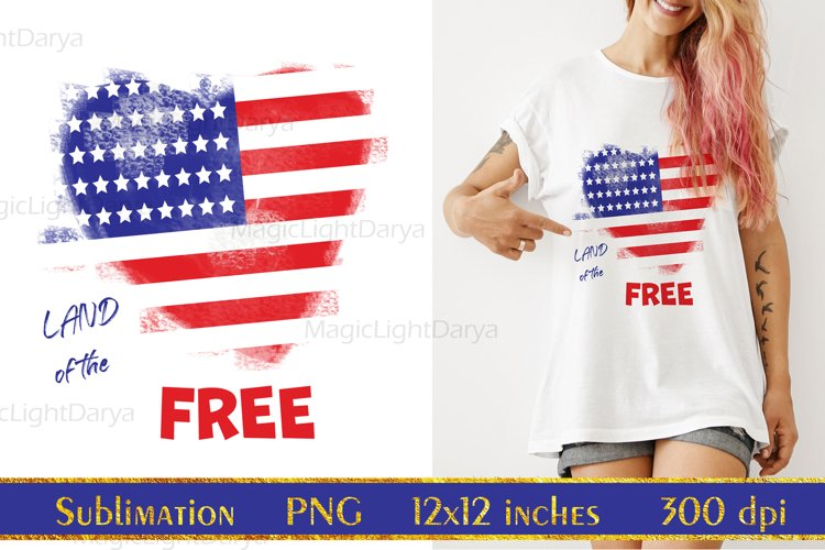 Land of the Free Sublimation,Independence Day