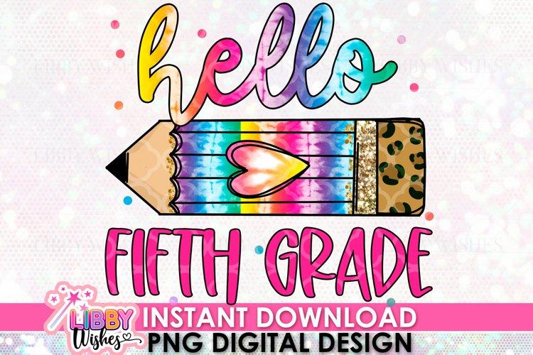 Hello fifth Grade Sublimation design
