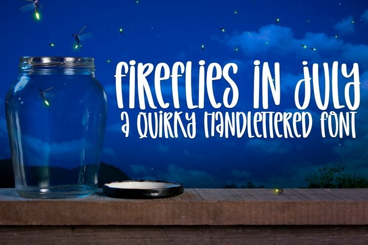 Web Font Fireflies in July - A Quirky Handlettered Font example image 1